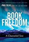 The Book of Freedom: The Mastery Trilogy: Book III