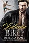 The Ballerino and the Biker (The Hedonist, #1)