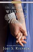 Miss Wilton's Waltz (A Proper Romance #4)