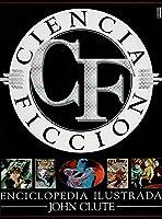 Ciencia ficción: Enciclopedia ilustrada