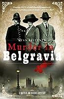 Murder in Belgravia (A Mayfair 100 Murder Mystery)
