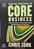 Além das Fronteiras do Core Business: Expandindo o mercado sem abandonar as raízes