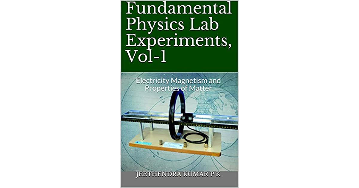 Fundamental Physics Lab Experiments, Vol-1: Electricity