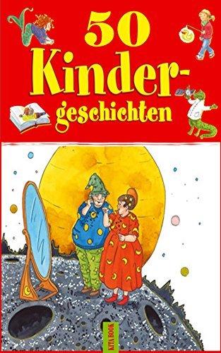 Fabeln: Top 50 Kurzgeschichten für Kinder  by  Kita Book