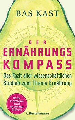 Der Ernährungskompass by Bas Kast