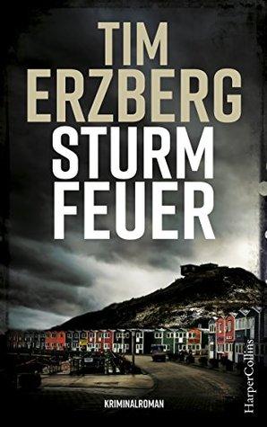 Sturmfeuer by Tim Erzberg