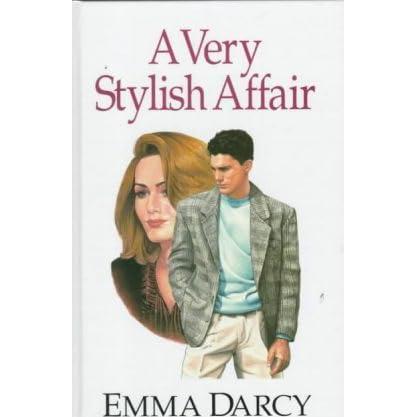 A Very Stylish Affair by Emma Darcy