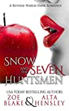 Snow and the Seven Huntsmen