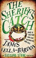 The Sheriff's Catch (The Sassana Stone Pentalogy, #1)