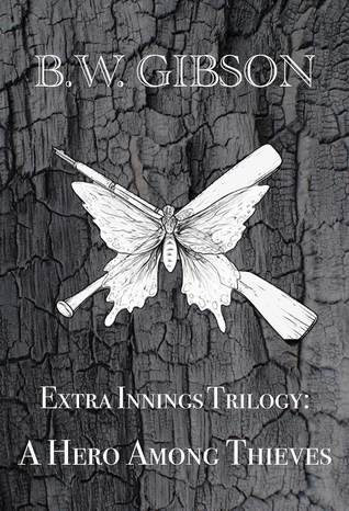 Extra Innings Trilogy: A Hero Among Thieves