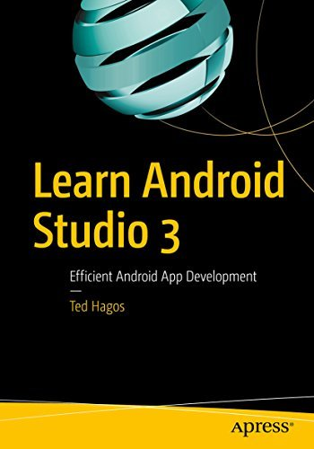 Learn Android Studio 3 Efficient Android App Development