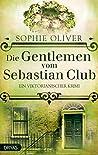 Die Gentlemen vom Sebastian Club (Baker Street Bibliothek)