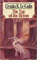 The Eye of the Heron