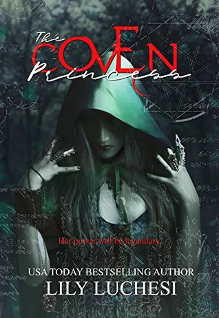 The Coven Princess (The Coven Series Book 1)