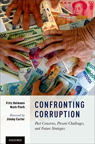 Confronting Corruption: Past Concerns, Present Challenges, and Future Strategies