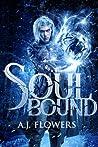 Soul Bound (Dweller Saga, #1)