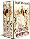 The Captivating Debutantes Boxed Set, #1-3 by Emily Windsor