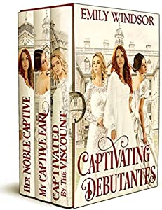 The Captivating Debutantes Boxed Set, #1-3 (The Captivating Debutantes, #1-3)