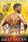 Book cover for Sharp Change (Black Meadows Pack, #1)