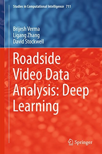 Roadside Video Data Analysis: Deep Learning Brijesh Verma