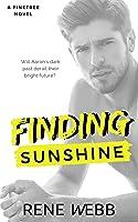 Finding Sunshine (A Pinetree Novel, #1)