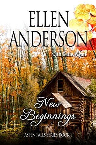 New Beginnings (Aspen Falls #1)