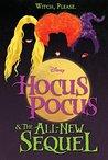 Hocus Pocus & The All New Sequel
