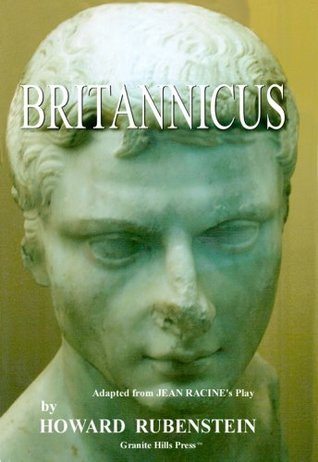BRITANNICUS, a Play in Two Acts, Adapted from Jean Racine's Britannicus