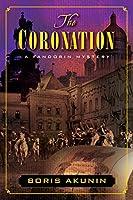 The Coronation: A Fandorin Mystery (Fandorin Mysteries)