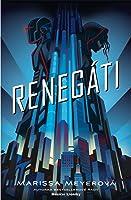 Renegáti (Renegáti, #1)