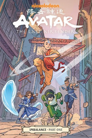 Avatar: The Last Airbender: Imbalance, Part 1 (Imbalance, #1)