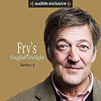 Fry's English Delight: Series 2 (Fry's English Delight, #2)