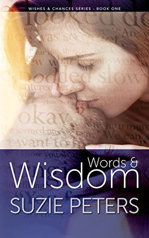 Words and Wisdom (Wishes and Chances Book 1)