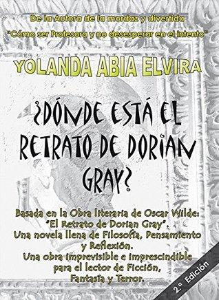 ¿Dónde está el retrato de Dorian Gray?