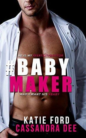 #Babymaker