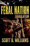 Tribulation (Feral Nation #3)