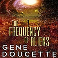 The Frequency of Aliens (Sorrow Falls Book 2)