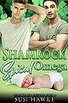 Shamrock Spiced Omega (The Hollydale Omegas, #6)