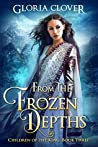 From the Frozen Depths (Children of the King #3)