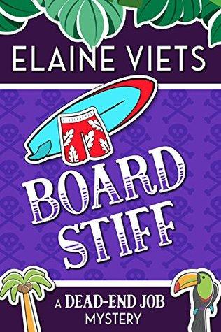 Board Stiff (A Dead-End Job Mystery Book 12)