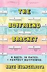 Book cover for The Boyfriend Bracket