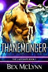 Thanemonger (The Ladyships, #1)