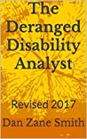 The Deranged Disability Analyst