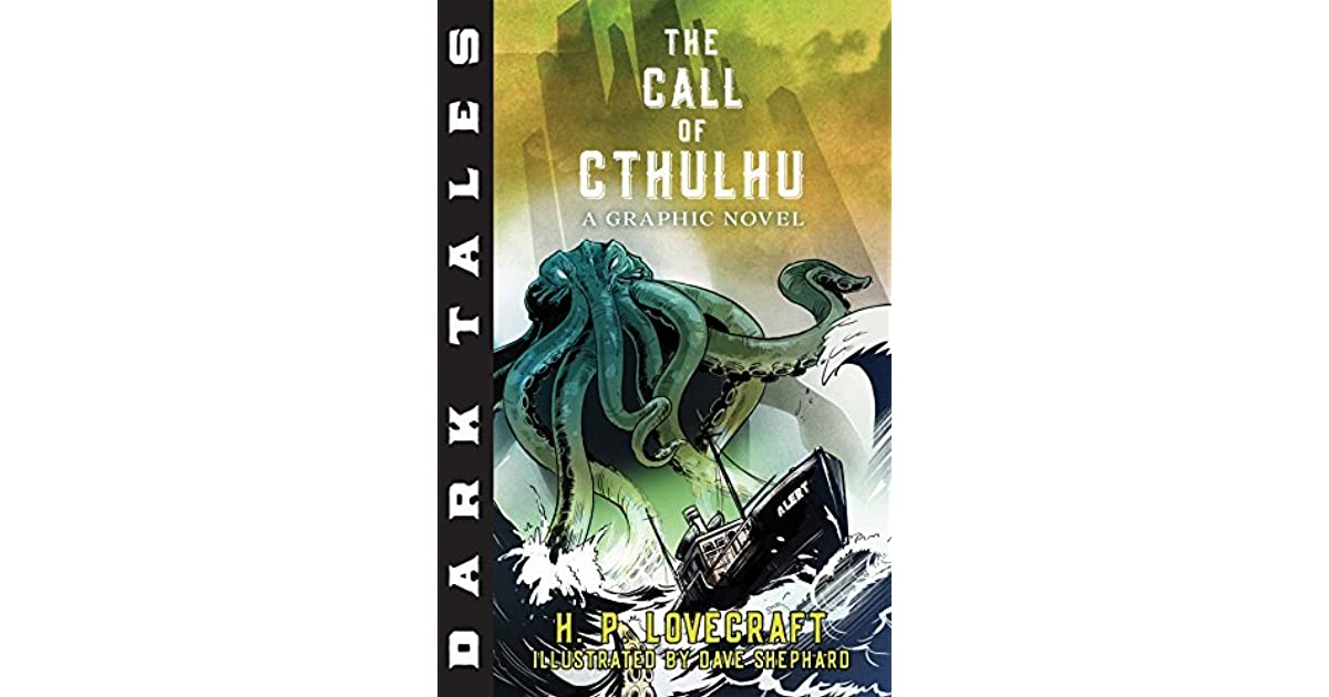 Dark Tales The Call Of Cthulhu A Graphic Novel By HP Lovecraft