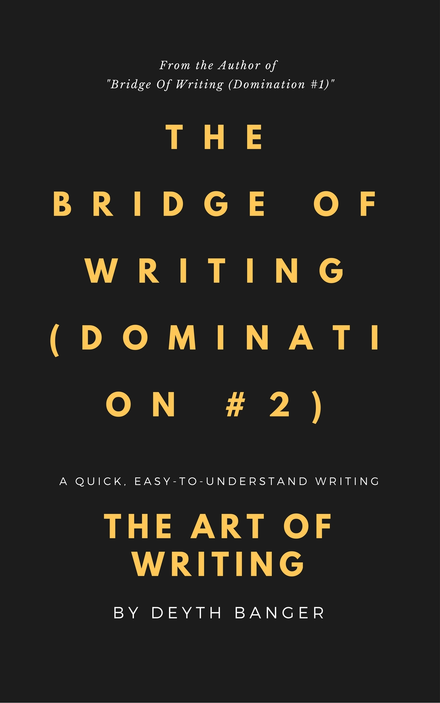 deyth-banger-bridge-of-writing-domination-2