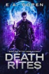 Death Rites (The Lazarus Codex #1)