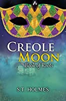 Book of Roots (Creole Moon #2)