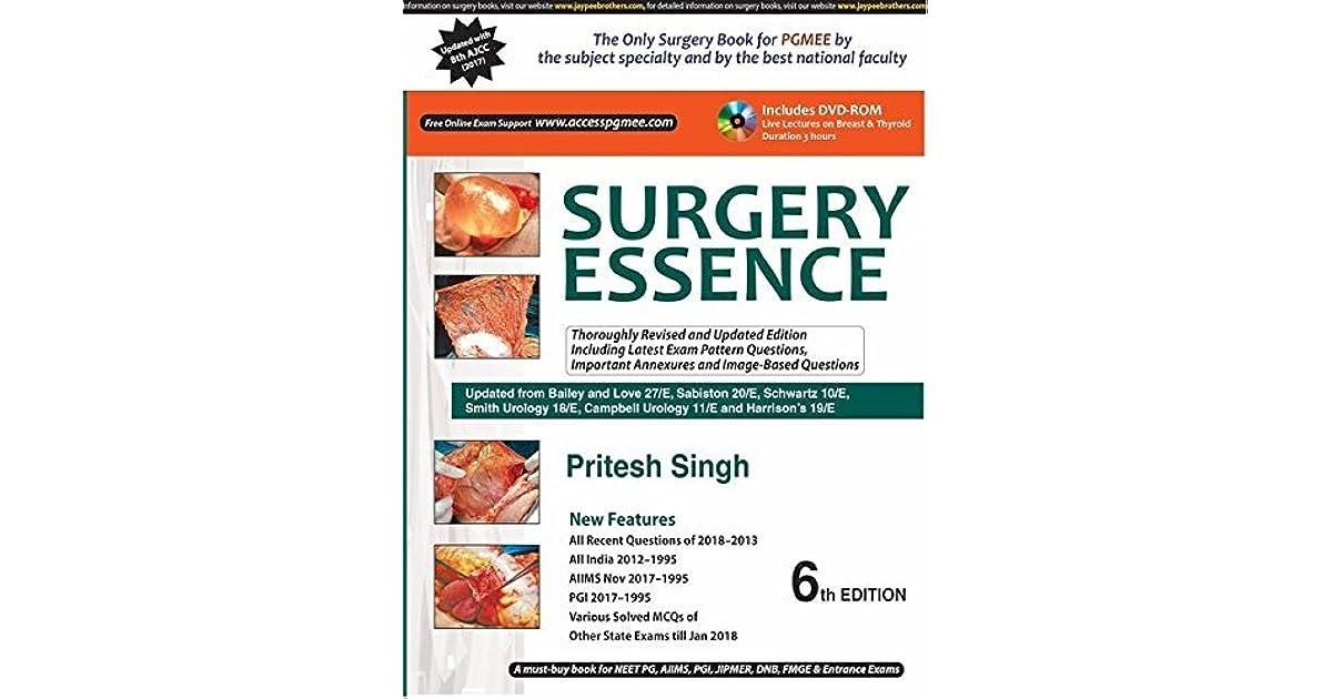 SURGERY ESSENCE 6TH EDITION 2018 BY PRITESH SINGH by Pritesh Singh