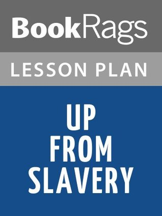 Lesson Plans Up from Slavery