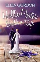Hollie Porter Builds a Raft